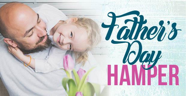 Win a Fathers' Day Hamper