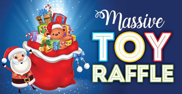 Massive Christmas Toy Raffle